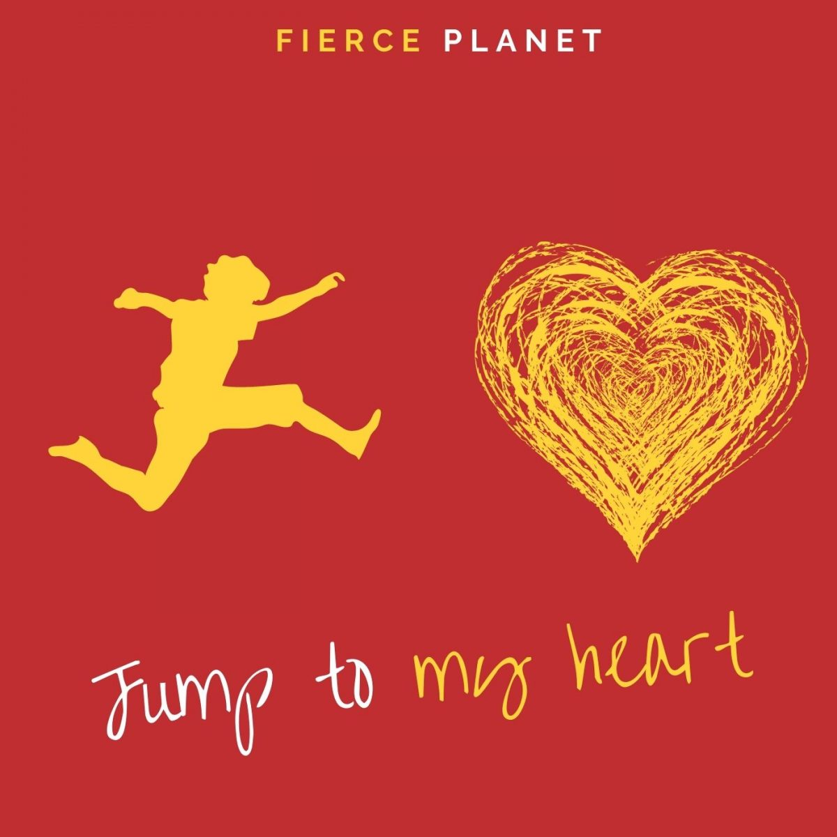 Jump To My Heart by Fierce Planet